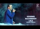Ozodbek Nazarbekov - Lola | Озодбек Назарбеков - Лола (concert version) UydaQoling