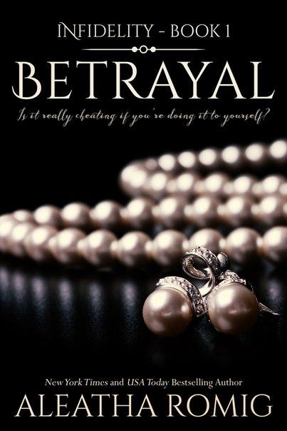 Betrayal (Infidelity #1)