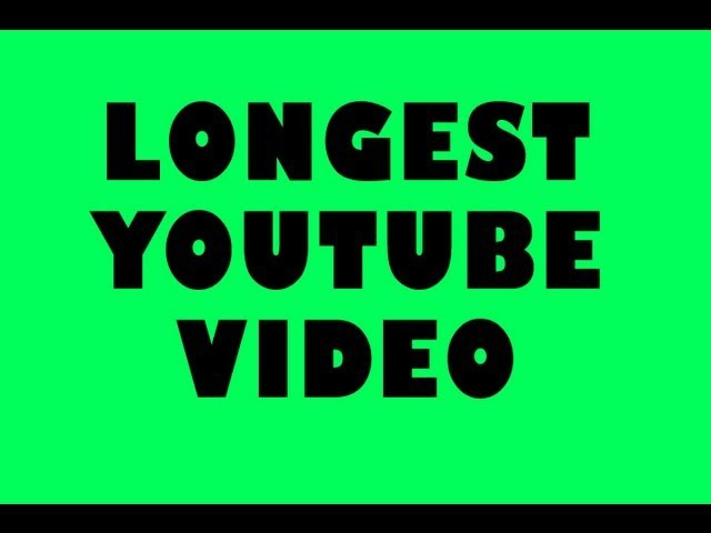 THE LONGEST VIDEO ON YOUTUBE 596 HOURS