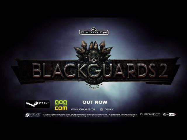 Blackguards 2 Official Trailer English