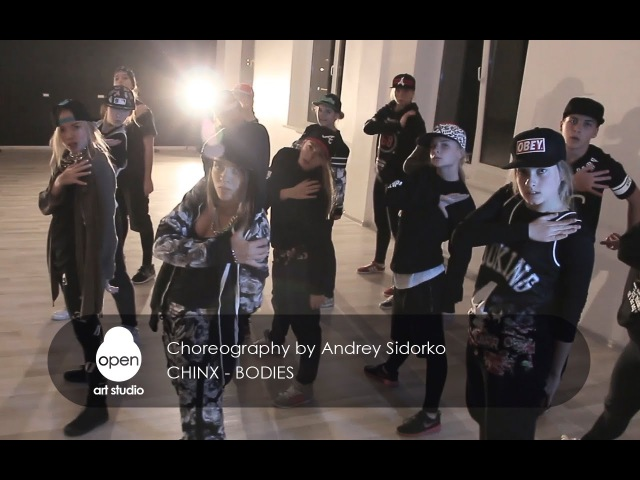 Chinx Bodies Hip hop choreography by Andrey Sidorko Open Art Studio