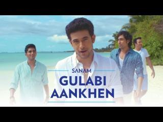 Gulabi Aankhen   Sanam