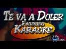 Farruko - Te va a Doler  Karaoke 