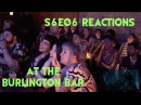 GAME OF THRONES S6E06 Reactions at Burlington Bar COLD HANDS DROGON DANY