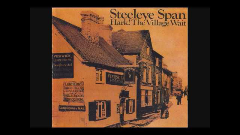 Steeleye Span All Things Are Quite Silent