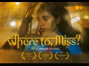 Where to, Miss? (Offizieller Kinotrailer)