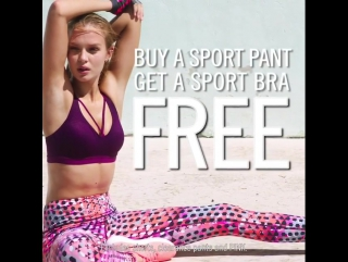 Victoria Sport: Free sport bra with any sport pant. Outfit made. Dont miss out!   stores only.