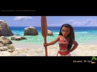 Моана Русский трейлер HD 2016 Disney Moana Мультик Дисней Моана