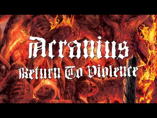 ACRANIUS -  RETURN TO VIOLENCE (OFFICIAL LYRIC VIDEO)