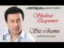 Shuhrat Qayumov - Siz o'shamu nomli konsert dasturi 2014