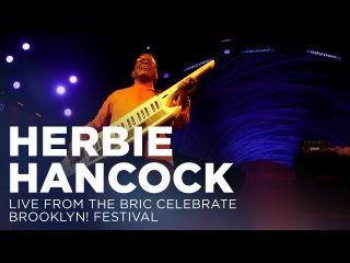 Herbie Hancock: Live from The BRIC Celebrate Brooklyn! Festival