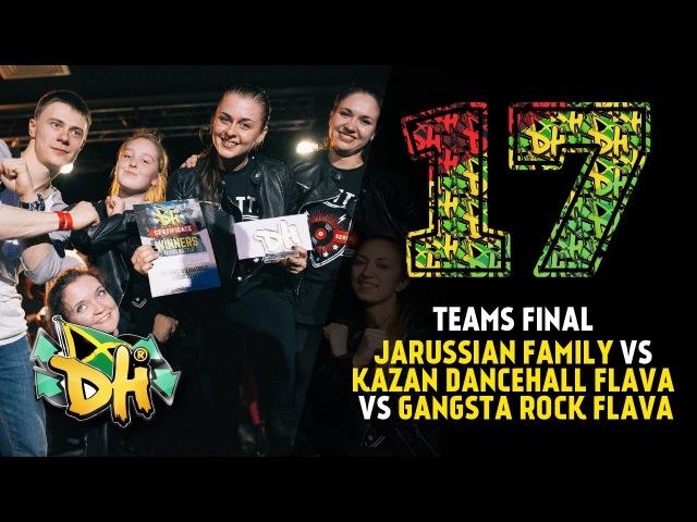 DHI RUSSIA 2017 TEAMS FINAL Jarussian Family vs Kazan' Dancehall Flava vs Gangsta Rock Flava win