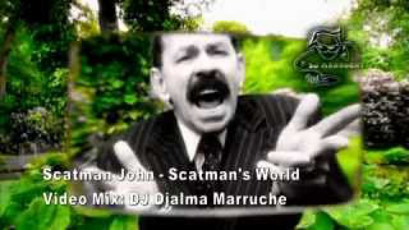 Scatman John - Scatmans World (Video Mix DJ Djalma Marruche)