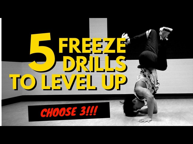5 Freeze Drills to Level Up Your Bboying Freeze Stacks Only