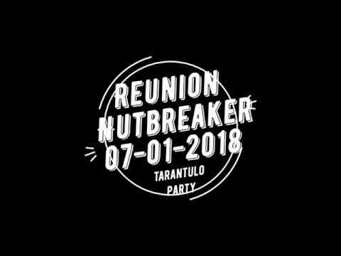 NutBreakeR Tarantulo Party 07 01 2018