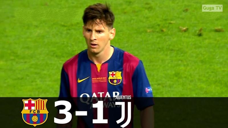 Barcelona vs Juventus 3 1 UCL Final 2015 Full Highlights HD