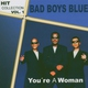 Bad Boys Blue - You're A Woman / 80-е