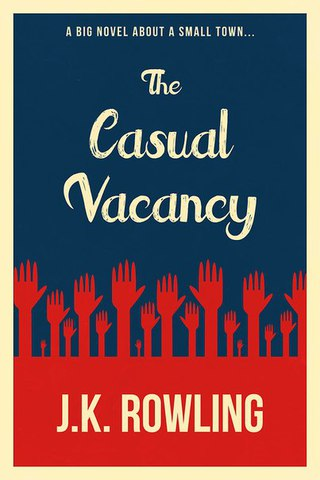 J.K. Rowling -The Casual Vacancy