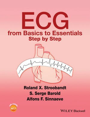 ECG from Basics to Essentials-Step by Step (2016)