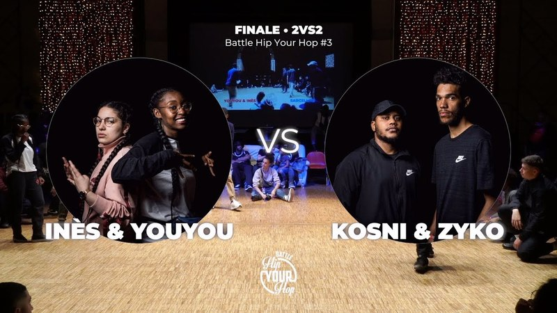 Youyou Inès VS Kosni Zyko FINALE • 2VS2 Battle Hip Your Hop 3