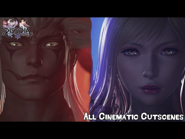 Dissidia Final Fantasy NT Cinematic Cutscenes English Full Movie