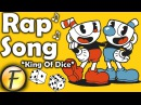 CUPHEAD RAP SONG ► King Of Dice by FabvL