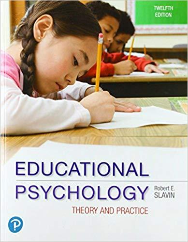 Slavin - Educational Psychology  Theory and Practice 12th ed 2018