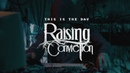 Raising Conviction - This Is The Day (Official Video)