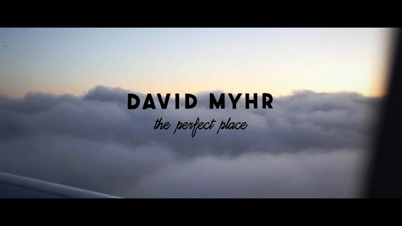 David Myhr The Perfect Place from new album Lucky Day
