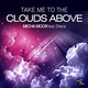 Micha Moor ft Shena - Take Me To The Clouds Above (Micha Moor Club Remode Edit)