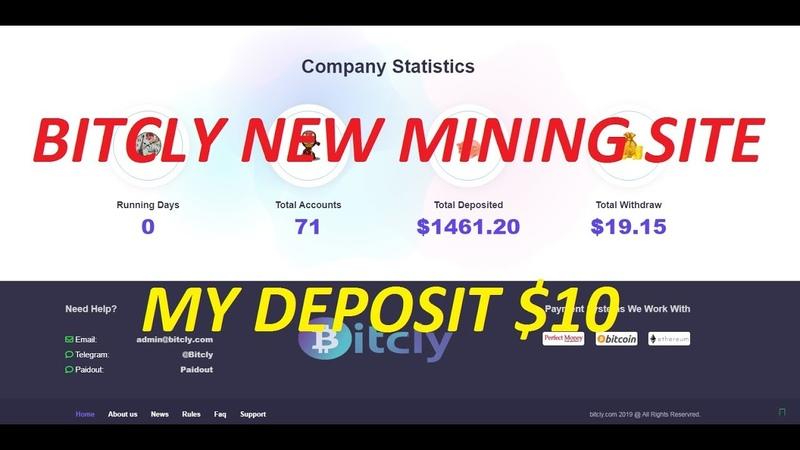 BITCLY - NEW MINING SITE - MY DEPOSIT $10
