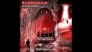 Regressive - Inexplicable (Original Mix)