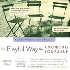 The-Playful-Way-to-Knowing-Yourself-A-Creative-Workbook-to-Inspire-Self-Discovery