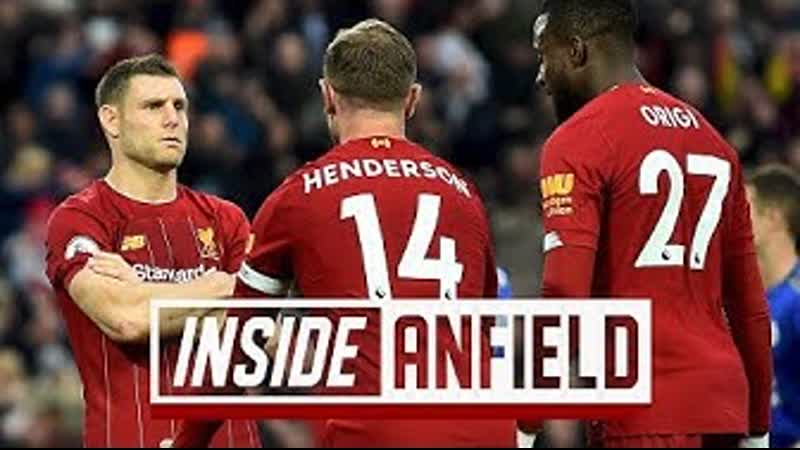 Inside Anfield Liverpool − Leicester 17 Premier League wins on the bounce