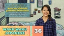Waku Waku Japanese - Language Lesson 36: Morning Routine