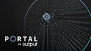PORTAL by Output Granular FX Plugin
