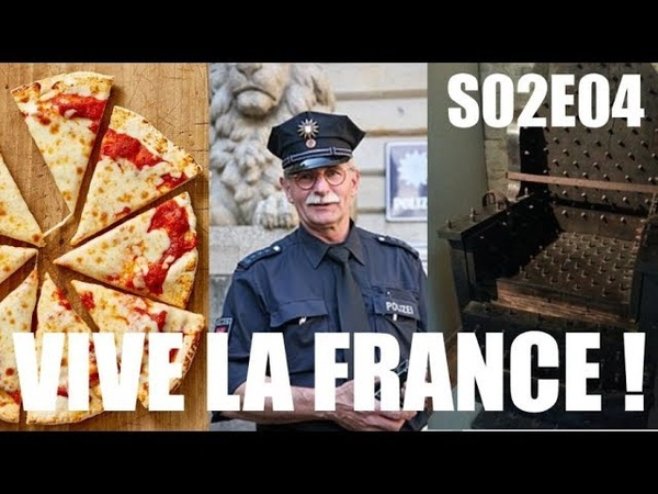 MACRON VS PIZZA, POLICE VS CAILLOU CHAISES VS PROGRES ! (Vive la France ! S02E04)