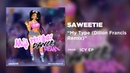 Saweetie - My Type (Dillon Francis Remix) [Official Audio]
