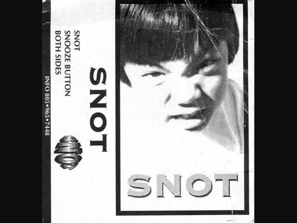 Snot - Snooze Button (Demo Remastered)