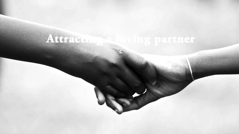 Attract a loving partner - Guided meditation