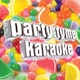 Party Tyme Karaoke - Don't Let Me Down (Made Popular By The Chainsmokers ft. Daya) [Karaoke Version]