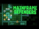 Mainframe Defenders Олдскульная TBS