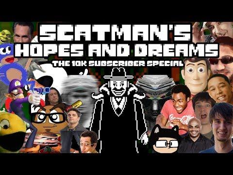 Scatman's Hopes and Dreams: The 10k VvvvvaVvvvvvr Subscriber Special