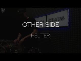 HELTER - Reactor Radio Live (OTHER SIDE )