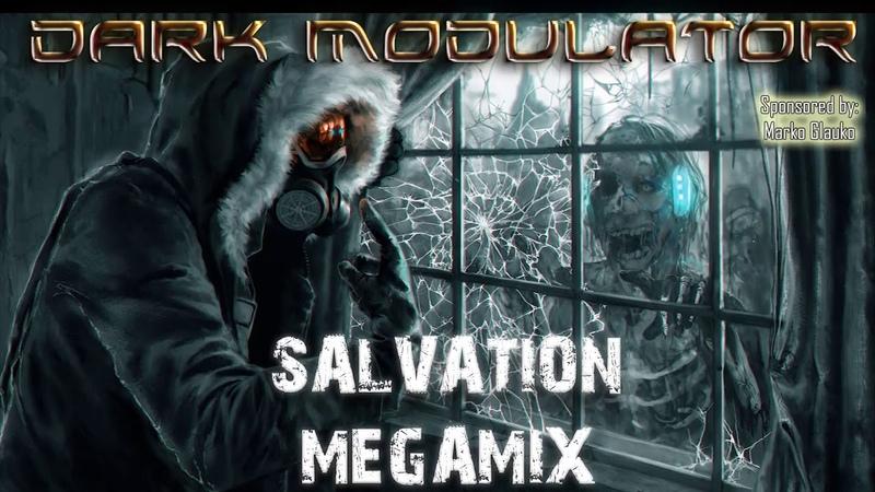 SALVATION megamix (EBM/Industrial) From DJ DARK MODULATOR