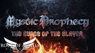 MYSTIC PROPHECY - Curse Of The Slayer (Official Lyric Video)