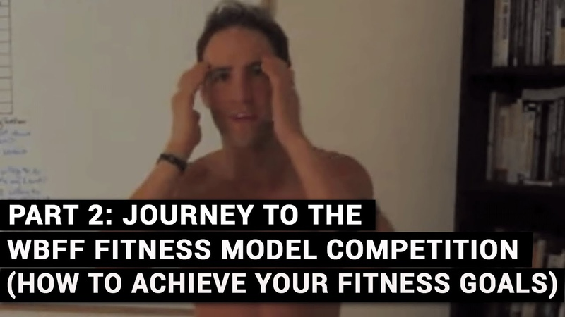 PART 2 Journey To The WBFF Fitness Model Competition How To Achieve Your Fitness Goals