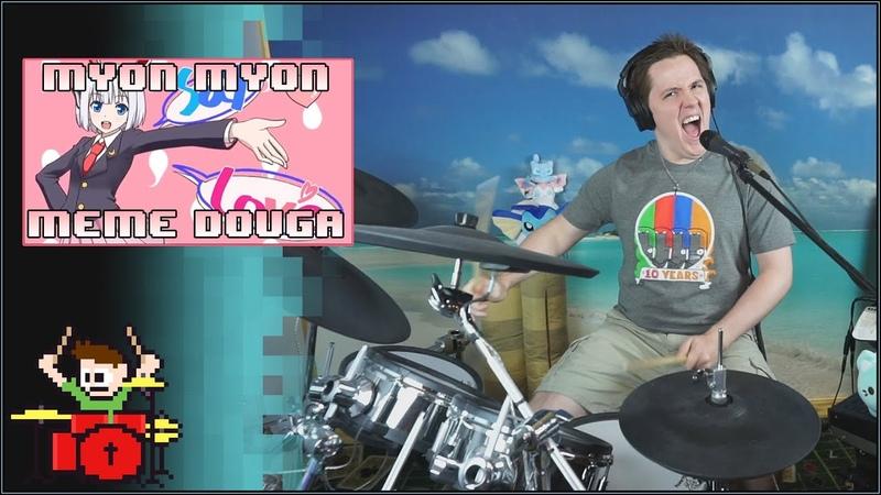 Myon Myon Meme Douga Comparison On Drums