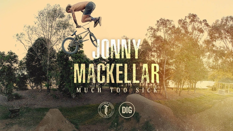 Jonny Mackellar - MUCH TOO SICK - Tempered X DIG BMX insidebmx
