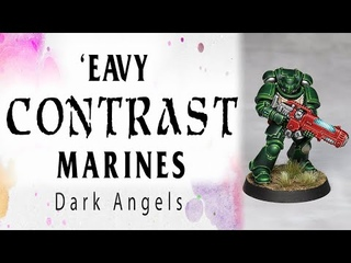 'Eavy Contrast Marines - Dark Angels